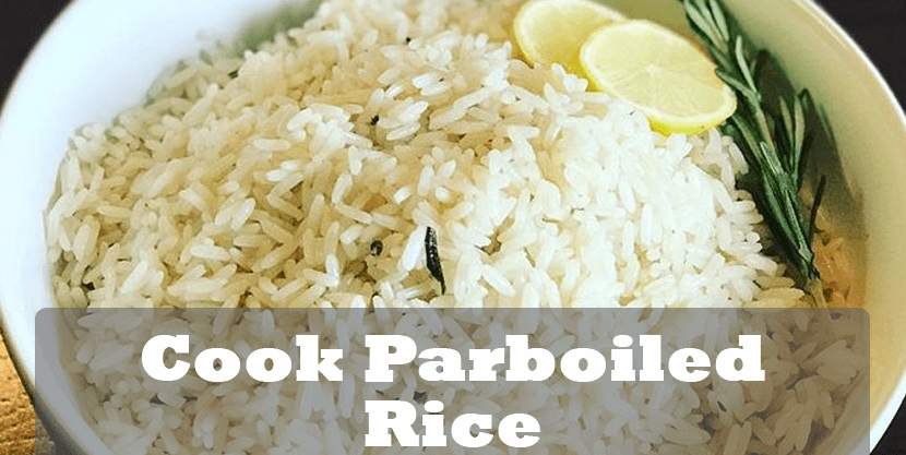Cook Parboiled Rice